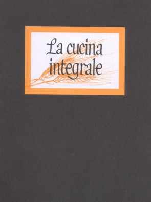 La cucina integrale Lietta e Paolo Panozzo Editore