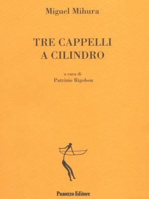 Panozzo-Editore-Tre-cappelli-a-cilindro-Mihura-rigobon