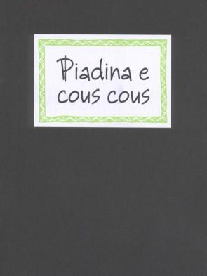 Michele Ceccarelli Piadina e cous cous Panozzo Editore