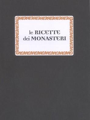 Rita Laghi Le ricette dei monasteri Panozzo Editore