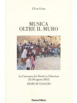 Panozzo-Editore-Musica-oltre-il-muro-l'-Uva-grisa