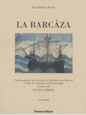 La barcàza Gualtiero Gori Panozzo Editore