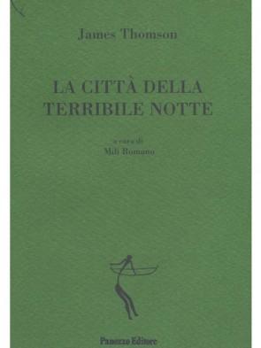 Panozzo-Editore-La-città-della-terribile-notte-Thompson-Romano