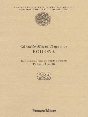 Egilona Candido Maria Trigueros Panozzo Editore