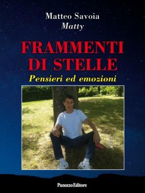 Matteo Savoia Frammenti di stelle Panozzo Editore