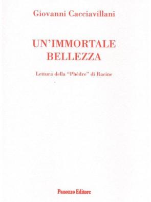 Un'immortale bellezza Giovanni Cacciavillani Panozzo Editore