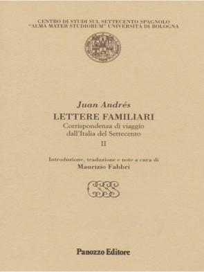 Lettere familiari II Juan Andrés Panozzo Editore