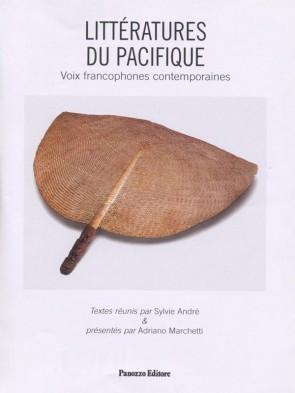 Litteratures du Pacifique Sylvie Andrè Adriano Marchetti Panozzo Editore