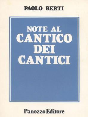 Note al cantico dei cantici Paolo Berti Panozzo Editore
