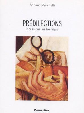 Predilections Adriano Marchetti Panozzo Editore