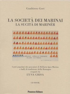 La società dei marinai Gualtiero Gori Panozzo Editore