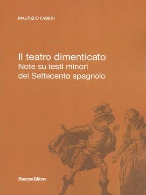 Maurizio Fabbri Il teatro dimenticato Panozzo Editore