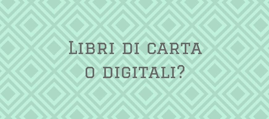Carta o digitale