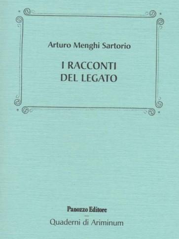 Arturo Menghi Sartorio I racconti del legato Panozzo Editore