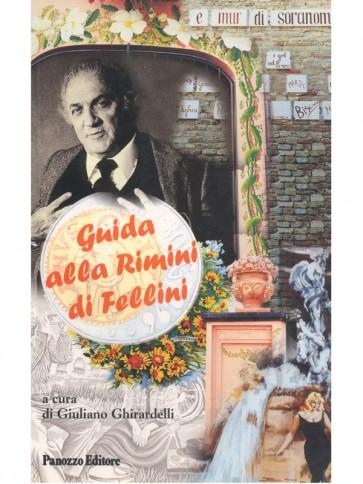 Ghirardelli Guida alla Rimini di Fellini Panozzo Editore
