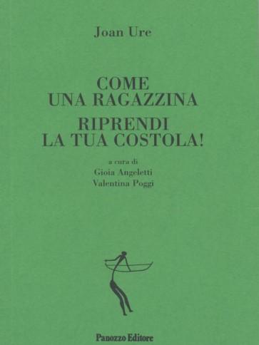 Panozzo-Editore-Come-una-ragazzina-/-Riprendi-la-tua-costola!-Ure-Angeletti-Poggi