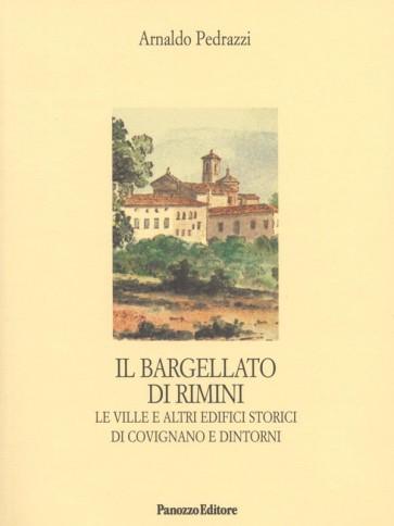 Arnaldo Pedrazzi Il bargellato di Rimini Panozzo Editore