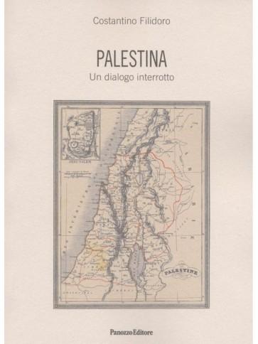 Palestina, un dialogo interrotto Panozzo Editore