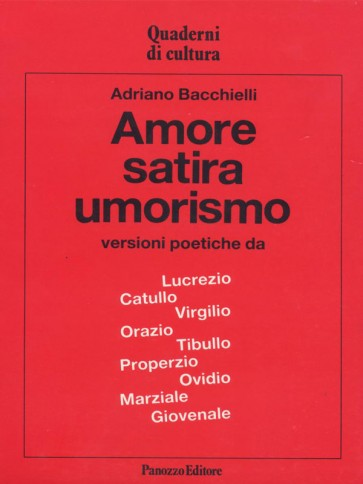 Adriano Bacchielli Amore satira umorismo Panozzo Editore
