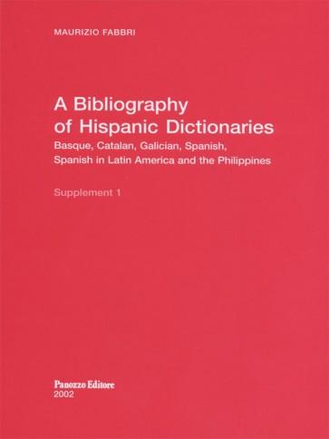A bibliography of hispanic dictionaries  Maurizio Fabbri Panozzo Editore