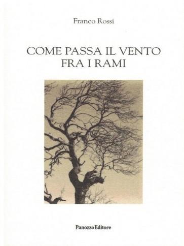 Come passa il vento fra i rami - Panozzo Editore