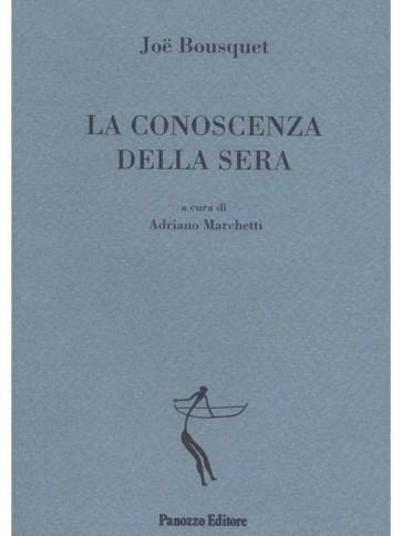 Panozzo-Editore-Conoscenza-della-sera-Bousquet-Marchetti