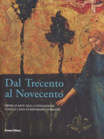 Dal Trecento al Novecento Pier Giorgio Pasini Panozzo Editore