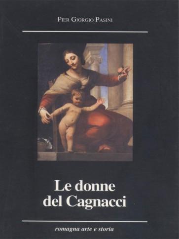 Le donne del Cagnacci Pier Giorgio Pasini Panozzo Editore