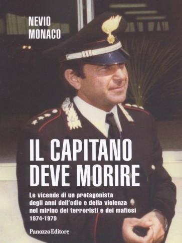 Nevio Monaco Il capitano deve morire Panozzo Editore