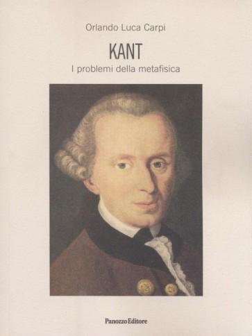 Orlando Luca Carpi Kant e i problemi della metafisica Panozzo Editore