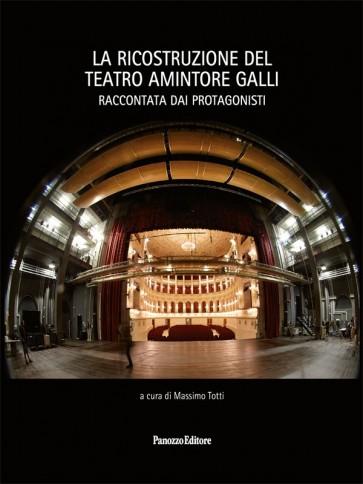 La ricostruzione del teatro Amintore Galli