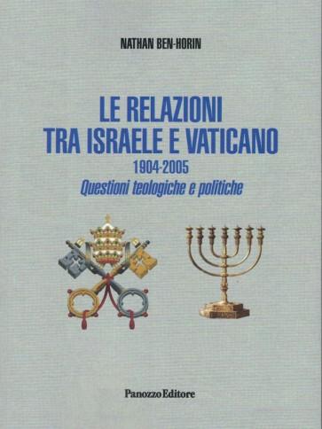 Le relazioni tra Israele e Vaticano. Panozzo Editore