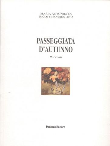 Passeggiata d'autunno Maria Antonietta Ricotti Sorrentino Panozzo Editore