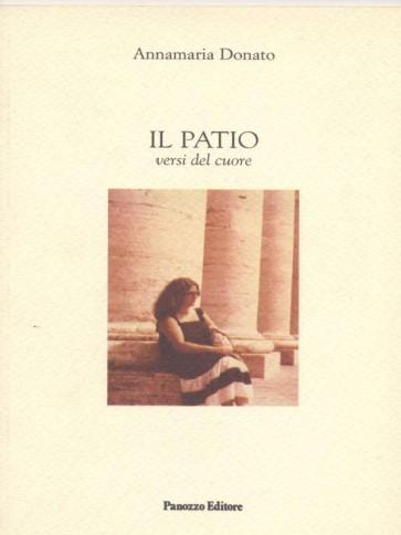 Il patio Annamaria Donato Panozzo Editore