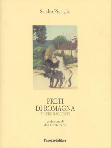 Preti di Romagna Sandro Piscaglia Panozzo Editore