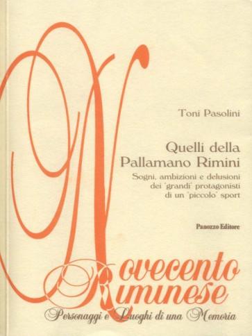 Quelli della Pallamano Rimini Toni Pasolini Panozzo Editore