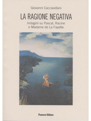 La ragione negativa Giovanni Cacciavillani Panozzo Editore