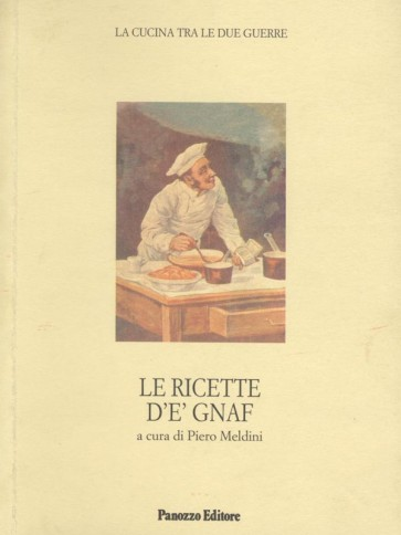 Le ricette d'e' Gnaf Panozzo Editore