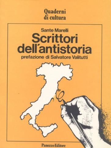 Sante Marelli Scrittori dell'antistoria Panozzo Editore