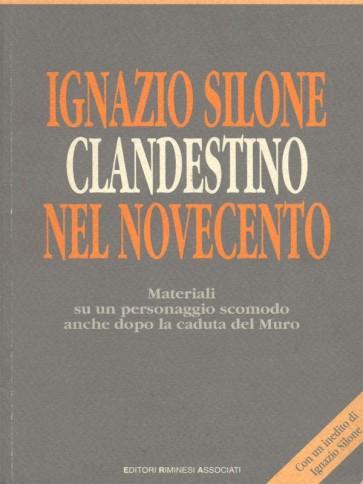 Ignazio Silone clandestino nel novecento artisti vari Panozzo Editore