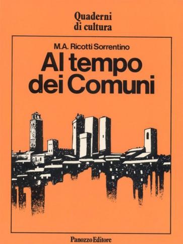 M.A. Ricotti Sorrentino Al tempo dei Comuni Panozzo Editore