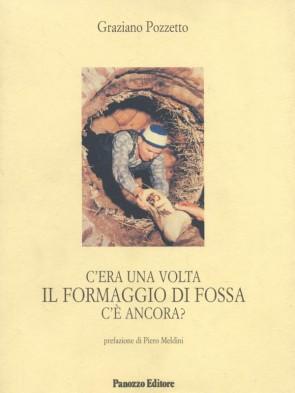 Panozzo-Editore-Il-formaggio-di-fossa-Graziano-Pozzetto