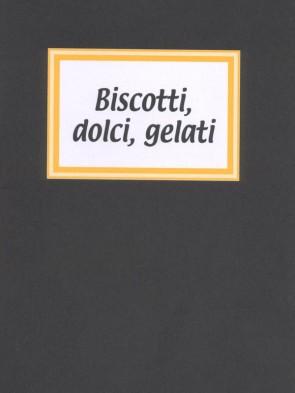 Rosanna Danisi Biscotti, dolci, gelati Panozzo Editore