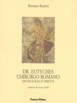 Romano Bedetti Dr. Eutyches Panozzo Editore