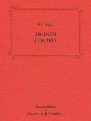 Ivo Gigli Riminesi contro Panozzo Editore