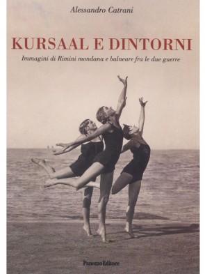Alessandro Catrani Kursaal e dintorni Panozzo Editore