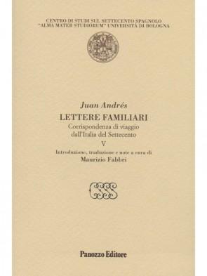 Lettere familiari V Juan Andrés Panozzo Editore