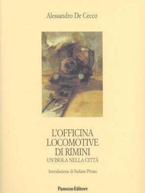 Panozzo-Editore-L'Officina-locomotive-Alessandro-De-Cecco