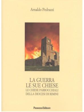 Panozzo-Editore-La-guerra-le-sue-chiese-Arnaldo-Pedrazzi