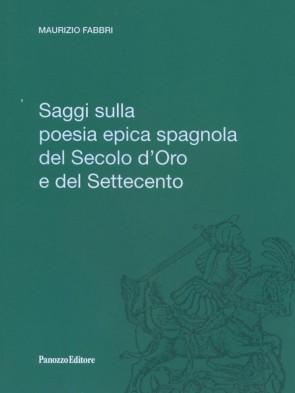 Panozzo-Editore-SAggi-sulla-poesia-epica-spagnola-Maurizio-Fabbri